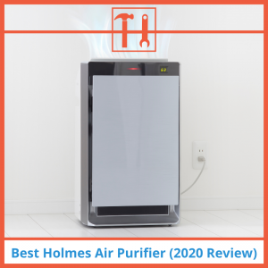 Best Holmes Air Purifier (2020 Review)