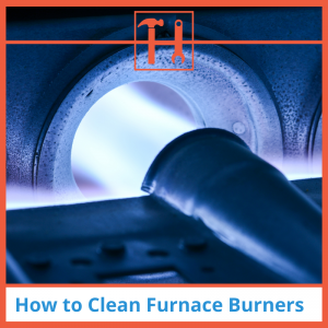 How-to-Clean-Furnace-Burners