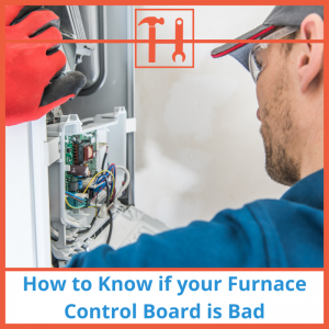 How to Know if your Furnace Control Board is Bad