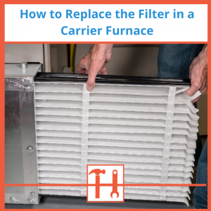How-to-Replace-the-Filter-in-a-Carrier-Furnace-3