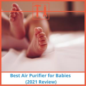 proHVACinfo | Best Air Purifier for Babies (2021 Review)