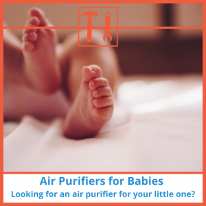 proHVACinfo | Air Purifiers for Babies