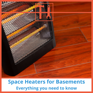 proHVACinfo | Space Heaters for Basements