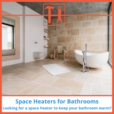 proHVACinfo | Space Heater for Bathrooms