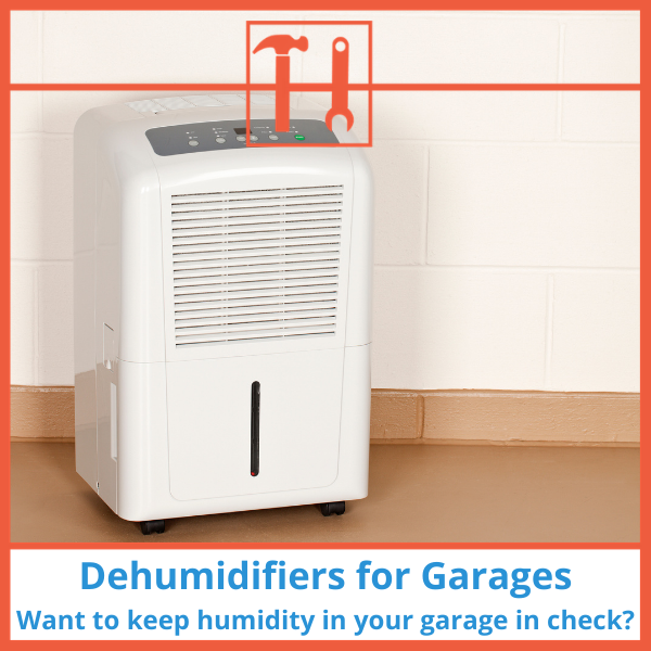 proHVACinfo | Dehumidifiers for Garages