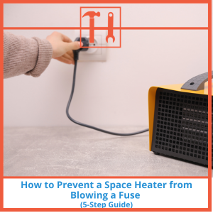 proHVACinfo | How to Prevent Space Heater from Blowing Fuse
