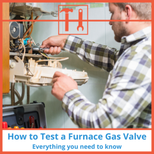 proHVACinfo - How to Test a Furnace Gas Valve